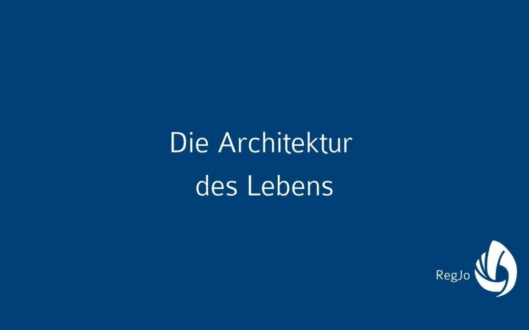 Die Architektur des Lebens