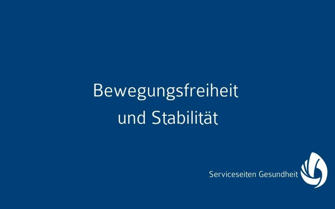 Bewegungsfreiheit und Stabilität